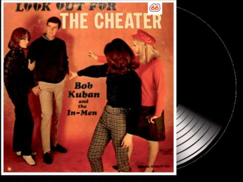 BOB KUBAN The Cheater  1966  HQ