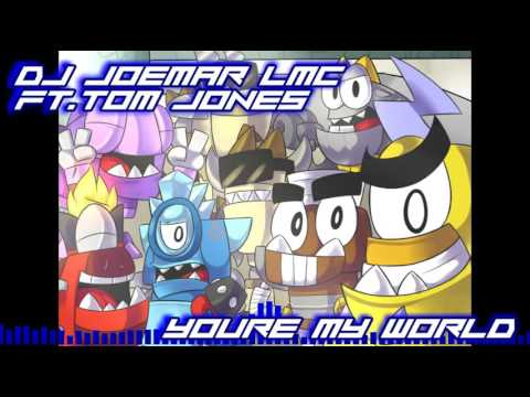 Dj Joemar LMC Ft. Tom Jones - Youre My World (QualityMix)