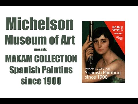 Michelson Museum of Art -- Maxam Collection - Spanish Painting from 1900