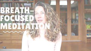 Simple breath-focused meditation