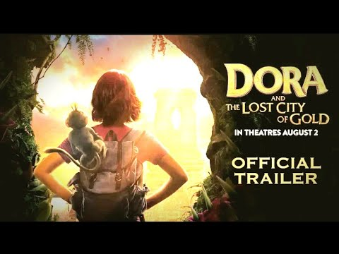 dora-and-the-lost-city-of-gold-official-trailer-[2019]-hd-  -adventure-movie-hd-  