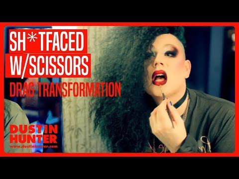 TERRIBLE DRAG TRANSFORMATION | SH*TFACED with SCISSORS