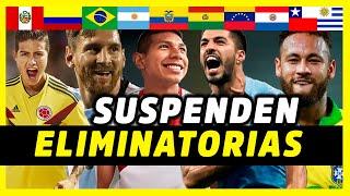 FIFA Y CONMEBOL NOS DEJAN SIN ELIMINATORIAS DE MARZO - ELIMINATORIAS SUDAMERICANAS