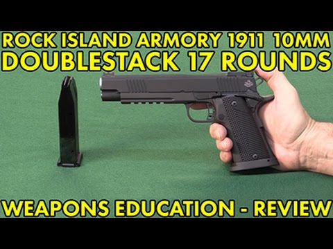 Rock Island Armory 1911 10MM Double Stack 17 Rounds ! WeaponsEducation