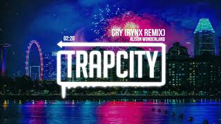 Gambar cover Alison Wonderland - Cry (Rynx Remix)
