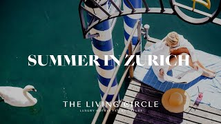 Summer in Zurich - Explore the City & Lake Resort