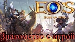 Echo of Soul - знакомимся с игрой