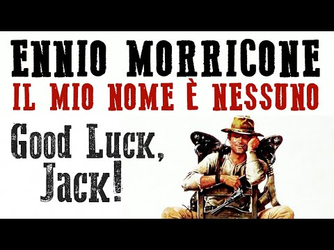 Ennio Morricone - My Name is Nobody - Good Luck, Jack (Buona Fortuna, Jack) - High Quality Audio