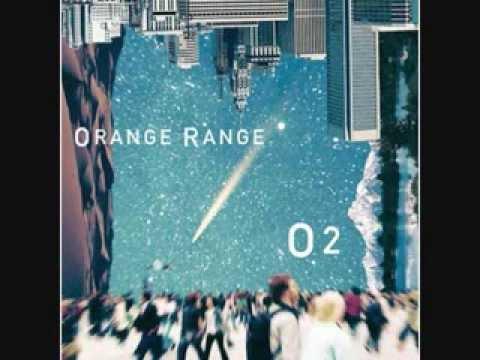 ORANGE RANGE O2~オー・ツー