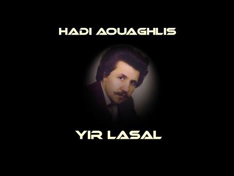 "Hadi Aouaghlis ""Yir lasal"" (1983)"