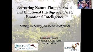 Nurturing Nature Through Social and Emotional Intelligence pt. 1 part 1 is more Emotional - L.Joyner