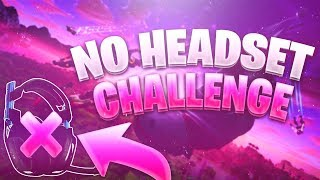 MY HEADSET DIED WHILE PLAYING FORTNITE!! ~ SO THIS HAPPENED! ~ NO HEADSET CHALLENGE!