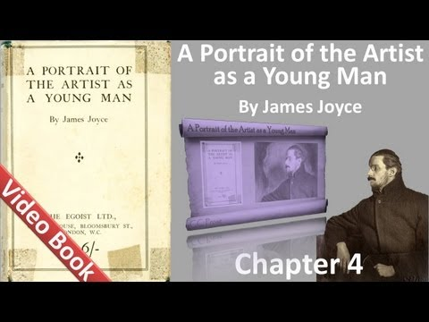 Chapter 4 - A Portrait of the Artist as a Young Man by James Joyce