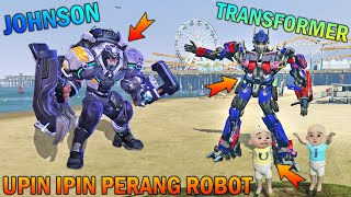 UPIN IPIN PERANG ROBOT TRANSFORMER LAWAN JOHNSON MOBILE LEGEND - GTA 5 BOCIL SULTAN