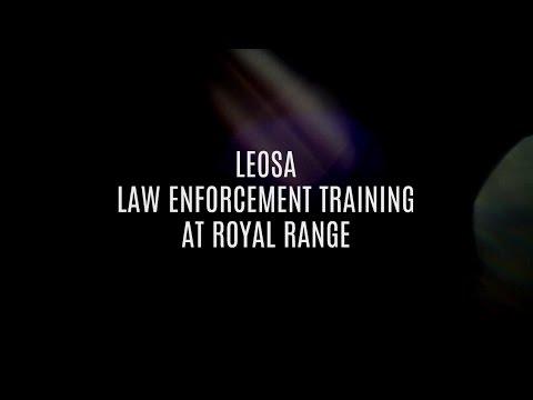 ROYAL RANGE USA - LEOSA LAW ENFORCEMENT TRAINING