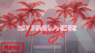 Summer Days (Martin Garrix) Apex Remix