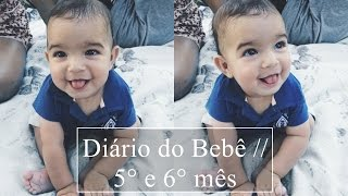Diário do Bebê // 5° e 6° mês do Arthur | Drika Rosa