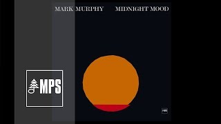 Mark Murphy - Midnight Mood - Jump For Joy