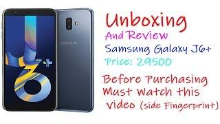 Samsung Galaxy J6 Plus Unboxing & Review in Urdu hindi