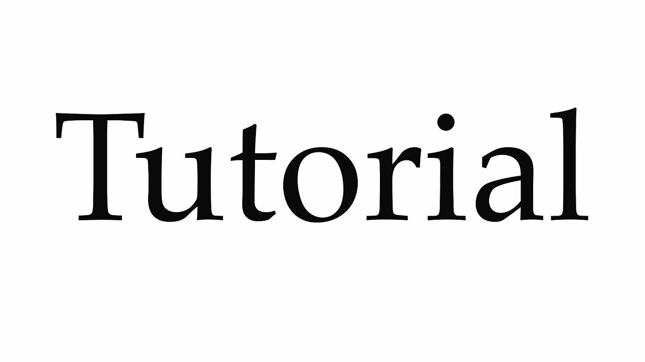 How to Pronounce Tutorial