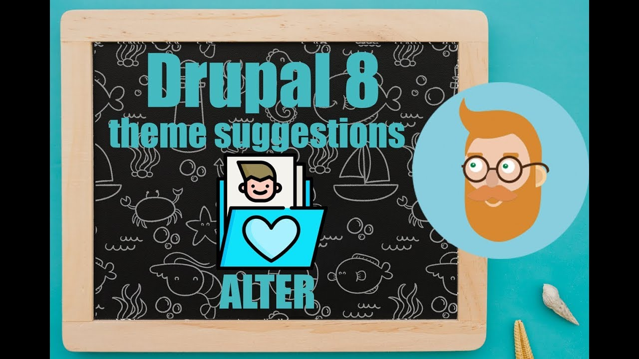 Theme suggestions alter in Drupal 8