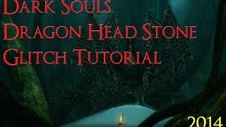 Dark Souls: Dragon Head Stone Glitch 2015 (Tutorial)