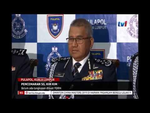 PENCEMARAN SG  KIM KIM , BELUM ADA TANGKAPAN DIBUAT PDRM