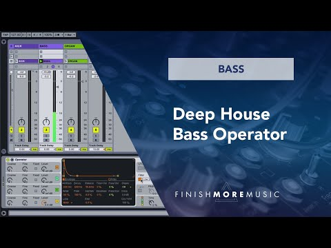 Ableton Deep House Bass Operator Tutorial