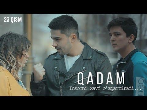 Qadam (o'zbek Serial)   Кадам (узбек сериал) 23-qism