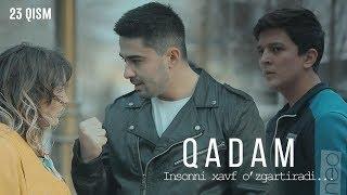 Qadam (o'zbek serial) | Кадам (узбек сериал) 23-qism