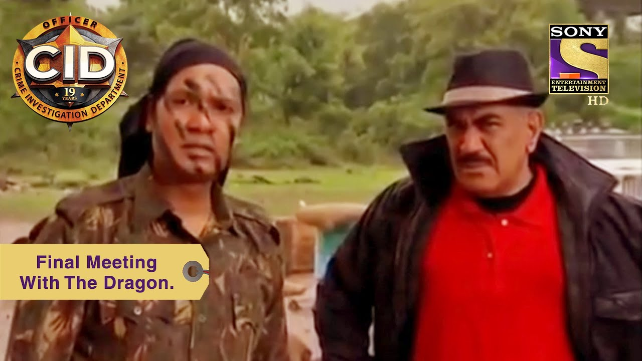 Download Your Favourite Character | Final Meeting With The Dragon | CID (सीआईडी) | Full Episode