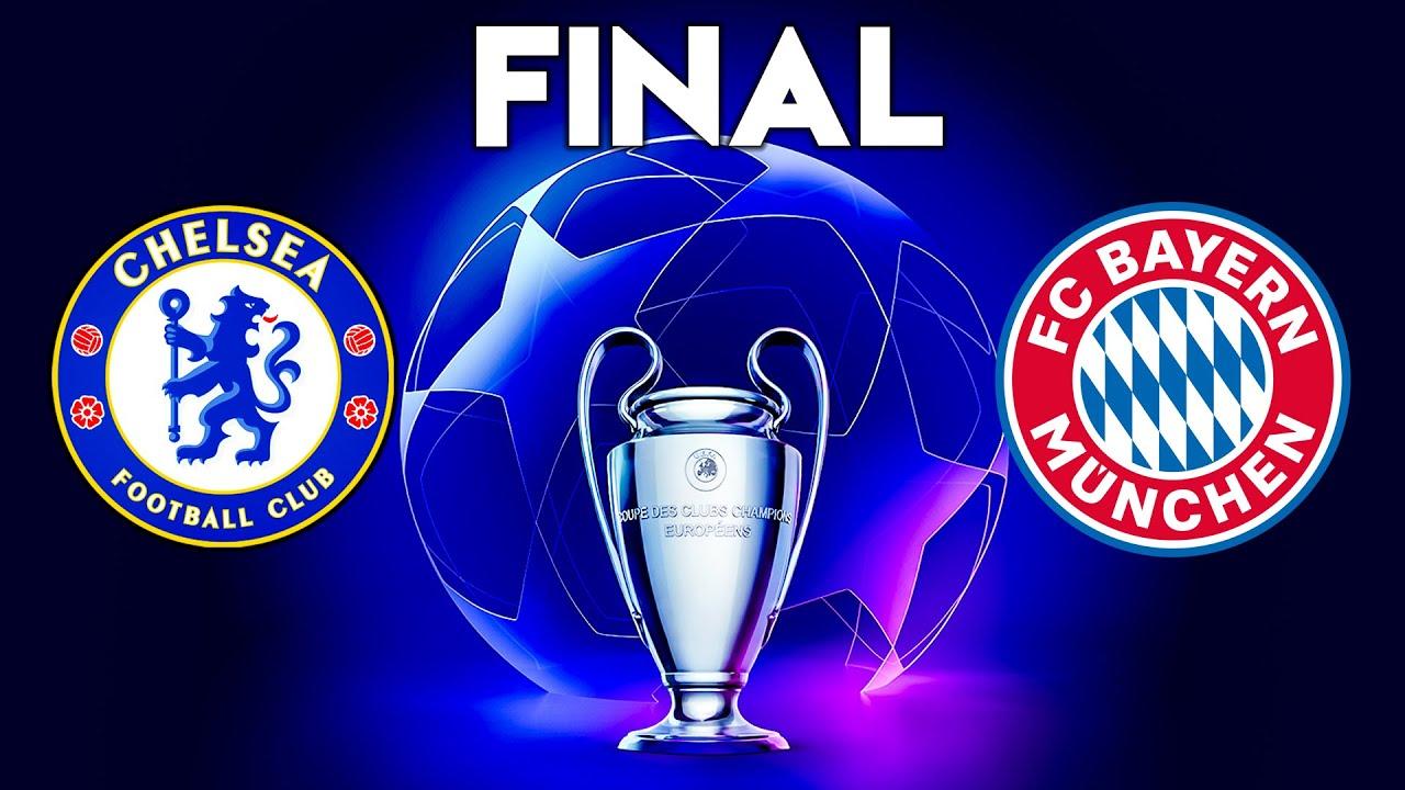 Download FINAL UEFA Champions League 2021 - Chelsea vs Bayern Munich