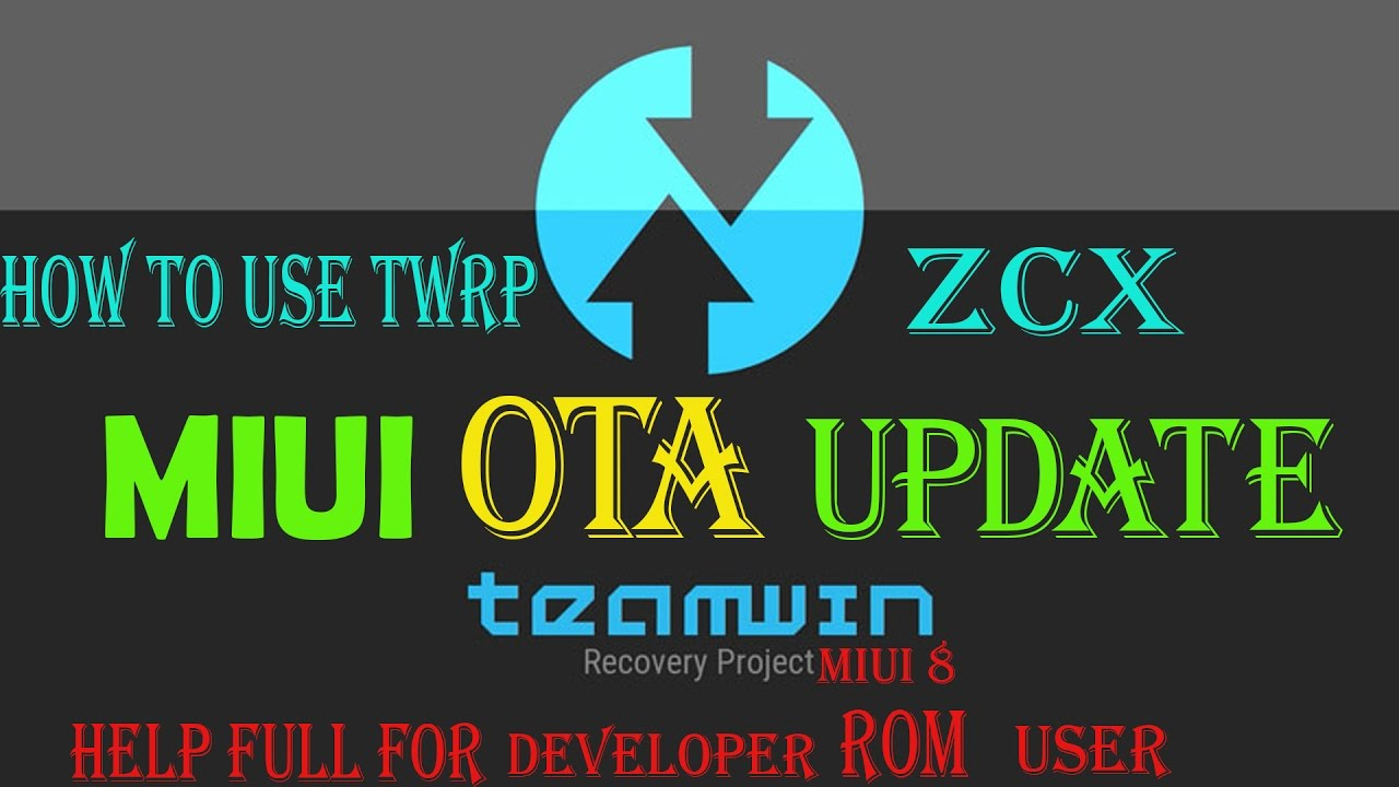 MIUI OTA UPDATE VIA TWRP