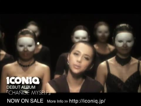[PV] ICONIQ - Change Myself