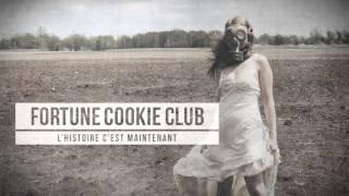 Fortune Cookie Club - Ca va être sale  (Avec paroles)