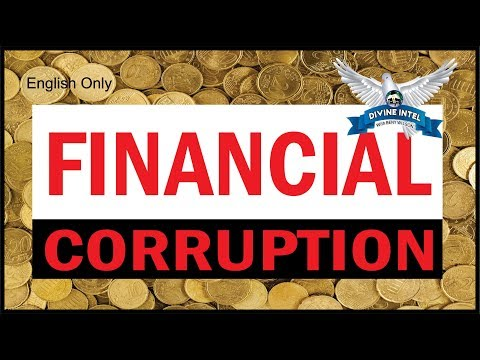 FINANCIAL CORRUPTION- ENGLISH VIDEO