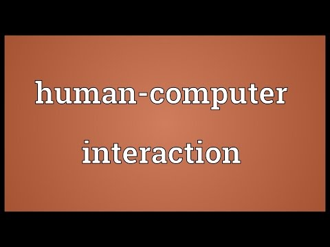 Human-computer interaction Meaning