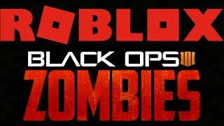 *NEW* Black Ops 3 Zombies In ROBLOX