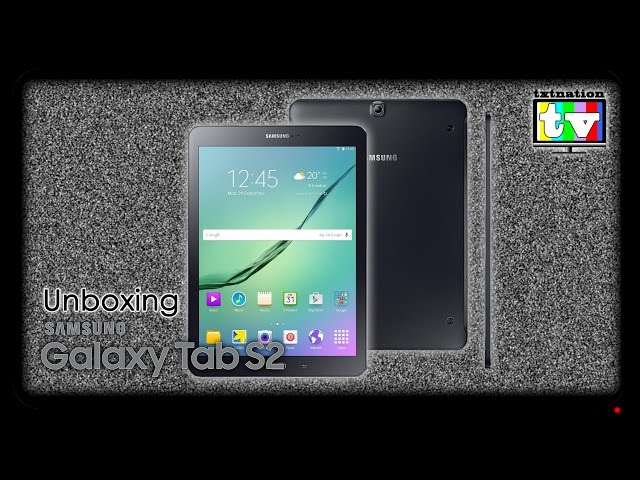 Unboxing Galaxy Tab S2 and VS iPad Air