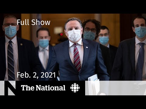 CBC News: The National | Quebec makes reopening steps as variants spread | Feb. 2, 2021