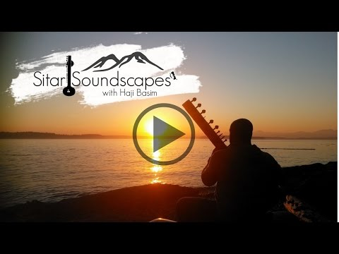 Sitar Soundscapes with Haji Basim