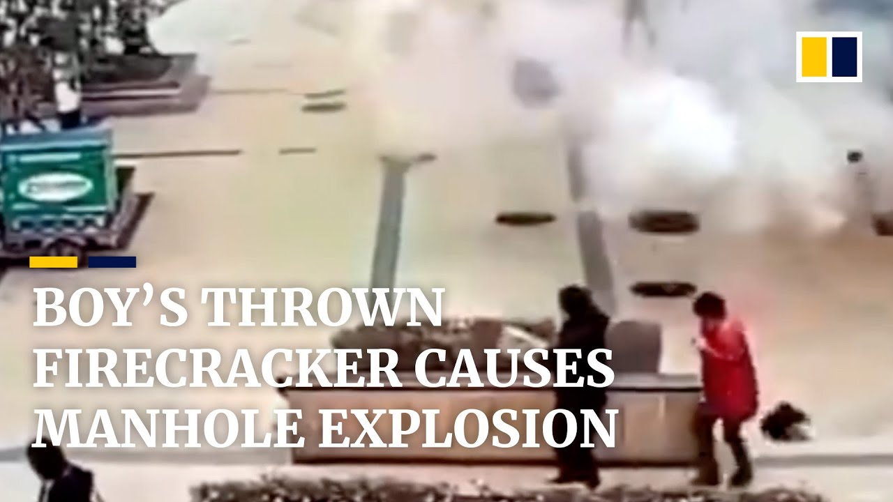Boy in China throws firecracker into manhole, causing explosion
