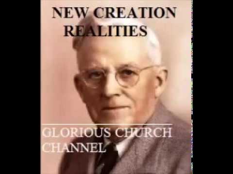 E.w.kenyon new creation realities
