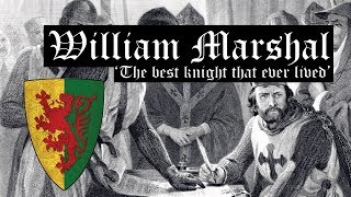 William Marshal - The best knight that ever lived
