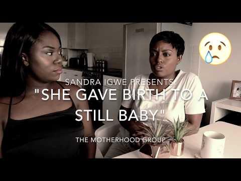 She Gave Birth To A Stillborn - The Motherhood Group