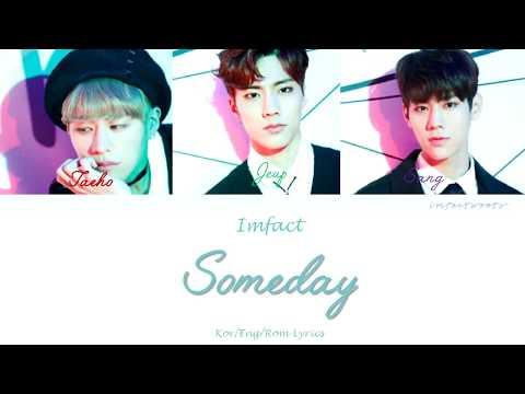 IMFACT (임팩트) - Someday (언젠가 우연히) 안단테 OST Part.5 [Han/Eng/Rom Lyrics]