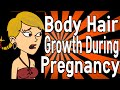 Body Hair Growth During Pregnancy
