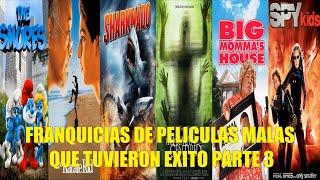 FRANQUICIAS DE PELÍCULAS MALAS QUE TUVIERON ÉXITO PARTE 3