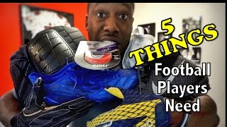 5 Things Every Football Player Needs - Football Tip Fridays