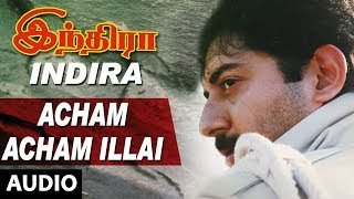 Acham Acham Illai Song | Indira Tamil Movie Songs | Arvind Swamy,Anu Hasan|AR Rahman|Tamil Old Songs